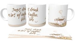 Caneca Porcelana Just drink lot of coffee