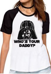 Blusa Feminina Darth Vader Who's your daddy
