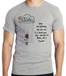 Camiseta Infantil Eleve suas palavras não sua voz