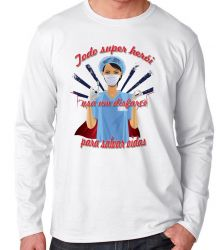 Camiseta Manga Longa Enfermeira super herói salvar vidas
