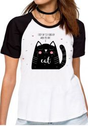Blusa Feminina Every day is a good day when you have a cat