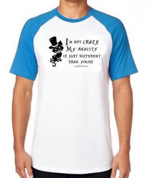 Camiseta Raglan  Gato de Cheshire I'm not crazy