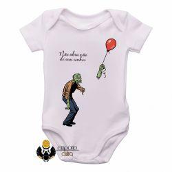 Roupa  Bebê  Não abra mão de seus sonhos