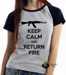 Blusa Feminina Keep Calm Return Fire