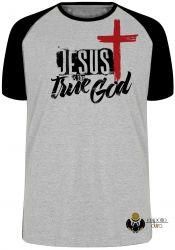 Camiseta Raglan Jesus Cristo verdadeiro Deus