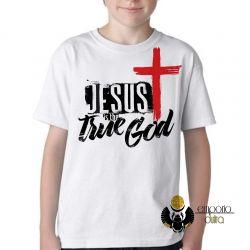 Camiseta Infantil Jesus Cristo verdadeiro Deus