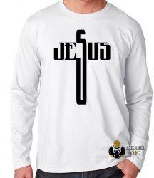 Camiseta Manga Longa Jesus Cristo  cruz