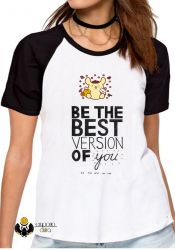 Blusa Feminina Be the best version of you