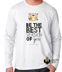 Camiseta Manga Longa Be the best version of you