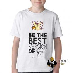Camiseta Infantil Be the best version of you