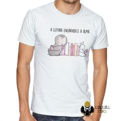Camiseta Leitura engrandece a alma