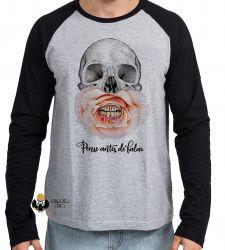 Camiseta Manga Longa Pense antes de falar