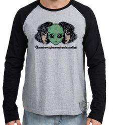 Camiseta Manga Longa Aliens Quando você vai acreditar