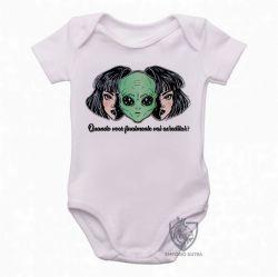 Roupa Bebê Aliens Quando você vai acreditar