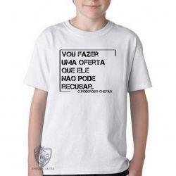 Camiseta Infantil Frase Poderoso Chefão