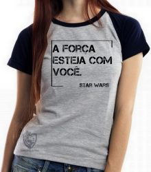 Blusa Feminina Frase Star Wars