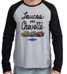 Camiseta Manga Longa Loucos por Chevette