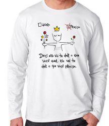 Camiseta Manga Longa Quero Preciso