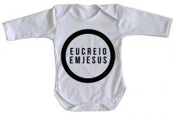 Roupa Bebê manga longa Creio em Jesus