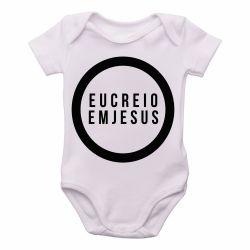 Roupa Bebê Creio em Jesus