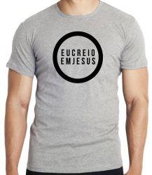 Camiseta Creio em Jesus