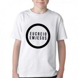Camiseta Infantil Creio em Jesus