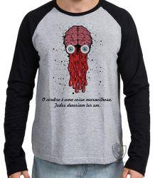 Camiseta Manga Longa Cérebro todos deveriam ter um