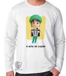 Camiseta Manga Longa A arte de cuidar
