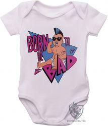 Roupa Bebê Born to be bad  Schwarzenegger