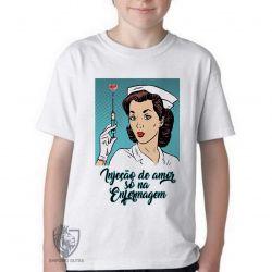 Camiseta Infantil Enfermagem injeção de amor