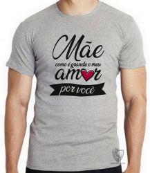 Camiseta Mãe amor você