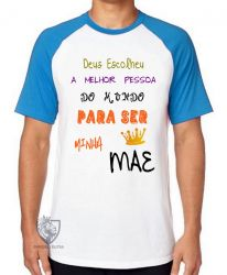 Camiseta Raglan Mãe Deus escolheu