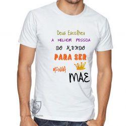 Camiseta Mãe Deus escolheu