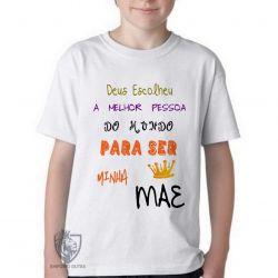 Camiseta Infantil Mãe Deus escolheu