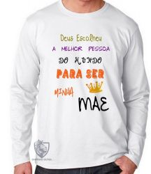 Camiseta Manga Longa Mãe Deus escolheu