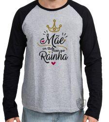 Camiseta Manga Longa Mãe Rainha