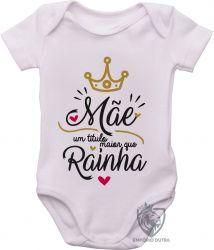 Roupa Bebê Mãe Rainha