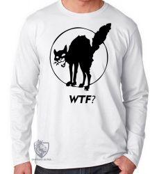Camiseta Manga Longa Gato WTF